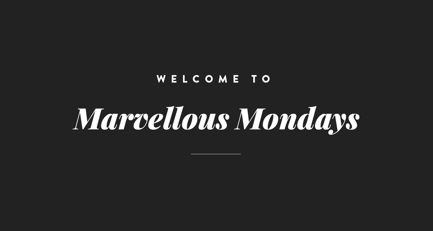 May Your Mondays Be Marvellous #15 - New parenting & lifestyle blogger linky